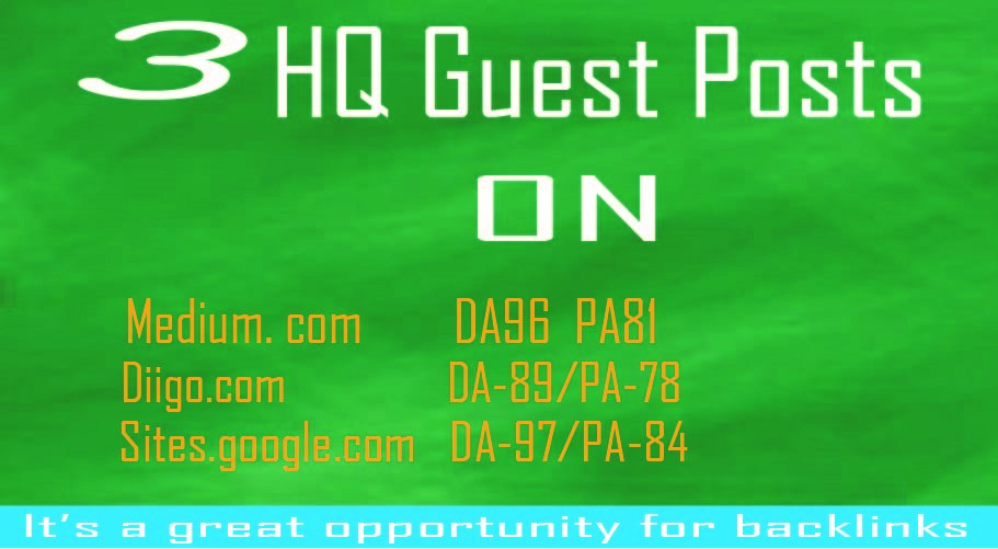 I will publish 3 HQ guest post on websites