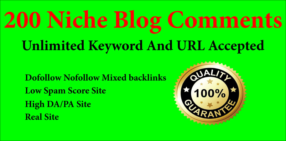 Manually Create 200 Niche Relevant Blog Comments High Quality DA / PA.
