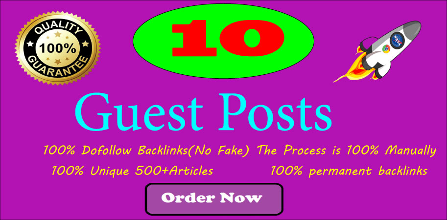 Write and Publish 10 guest Posts on High DA 85+ 100 percent All Dofollow Site