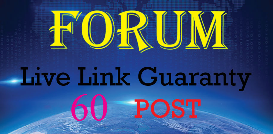 Create Manually 60 Forum Posting Backlinks Link Approval Guaranty