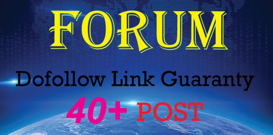 Create Manually 40+ Forum Posting Backlinks DA 10 to 100