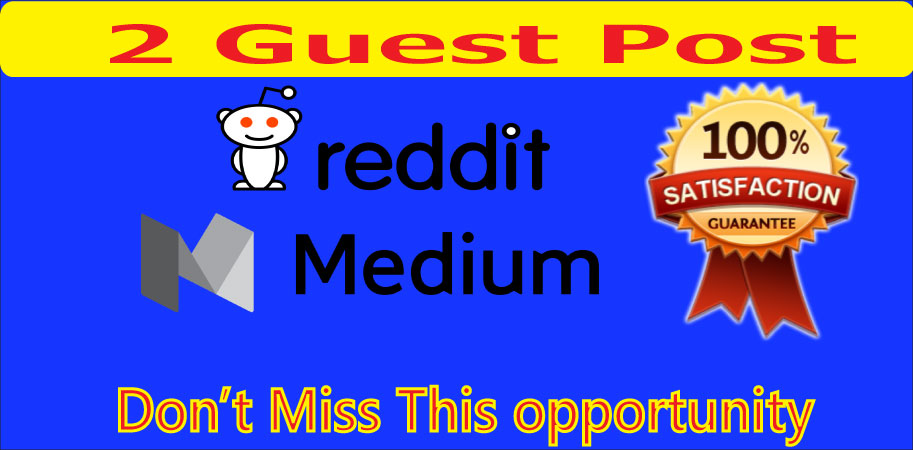 I will write & publish Guest Post on high quality on Medium & Reddit