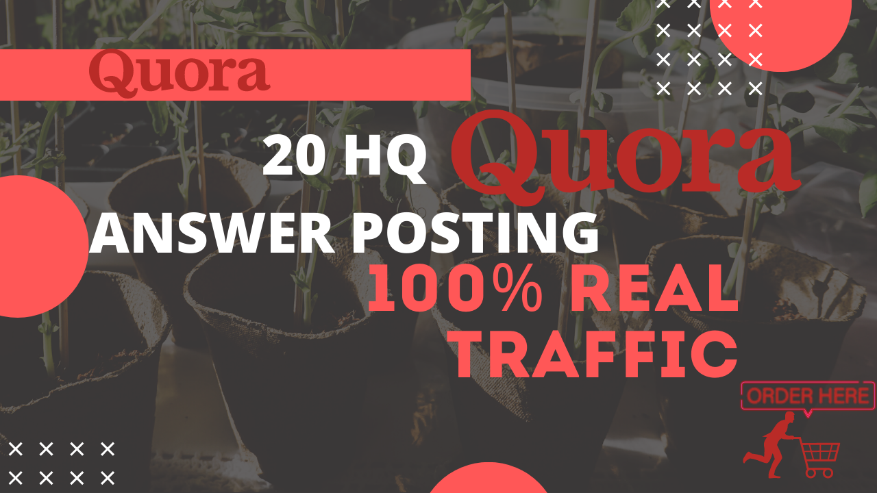 Get Niche Relevant Traffic to your link By 20 Quora Answer