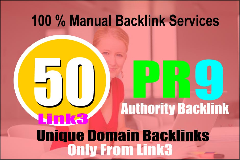 Manually Create 50 PR 9 Unique High Authority Backlinks