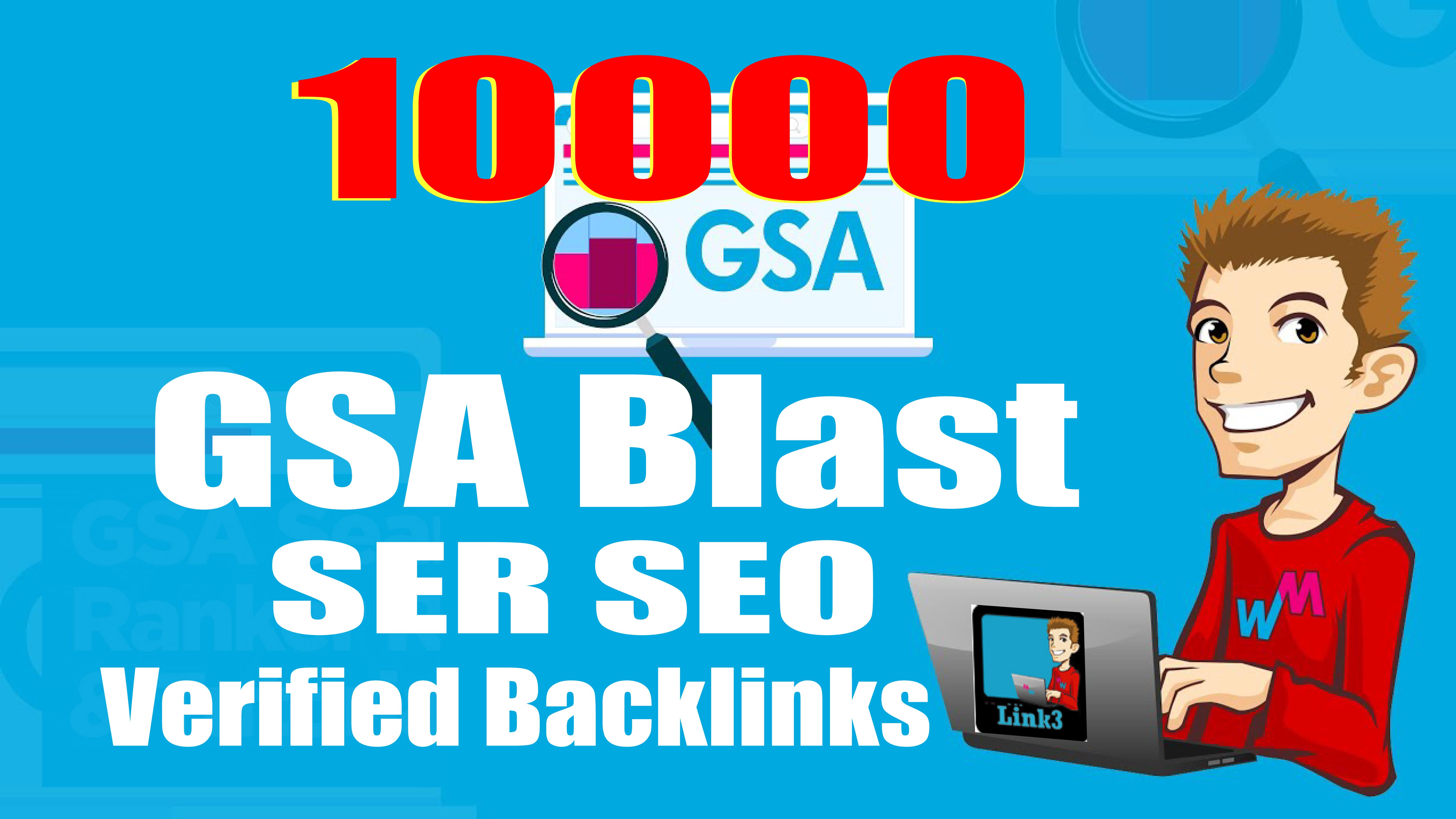 GSA Blast GSA SER To Create 10,000 Verified Backlinks