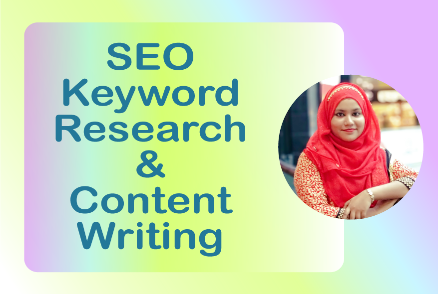 I will do SEO keyword research and content writing