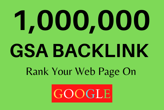 1 Million GSA Dofollow Offpage SEO backlinks