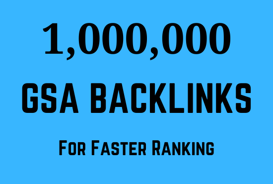 1 Million GSA SER dofollow backlink for seo ranking