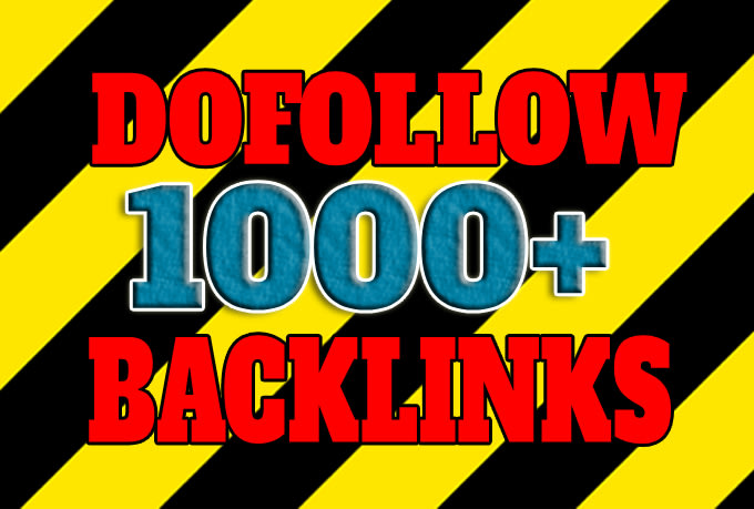 I will create 1000 dofollow backlinks with high da