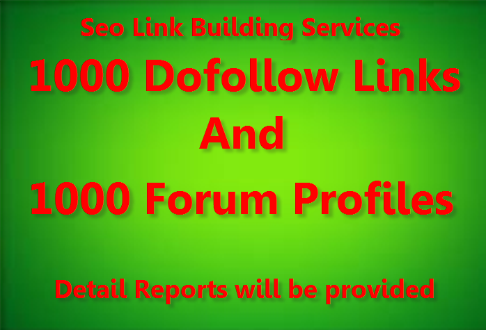 provide your diversified backlinks 1000 Do-Follow and 1000 Forum profile backlinks