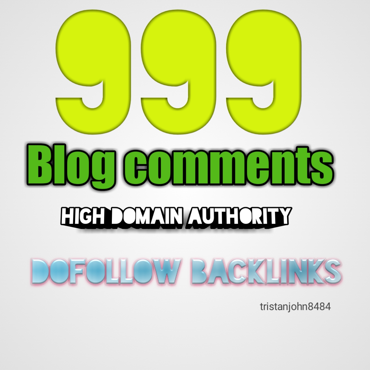 999 Blog Comments Backlinks For Increase Link Juice And Faster Index on Google