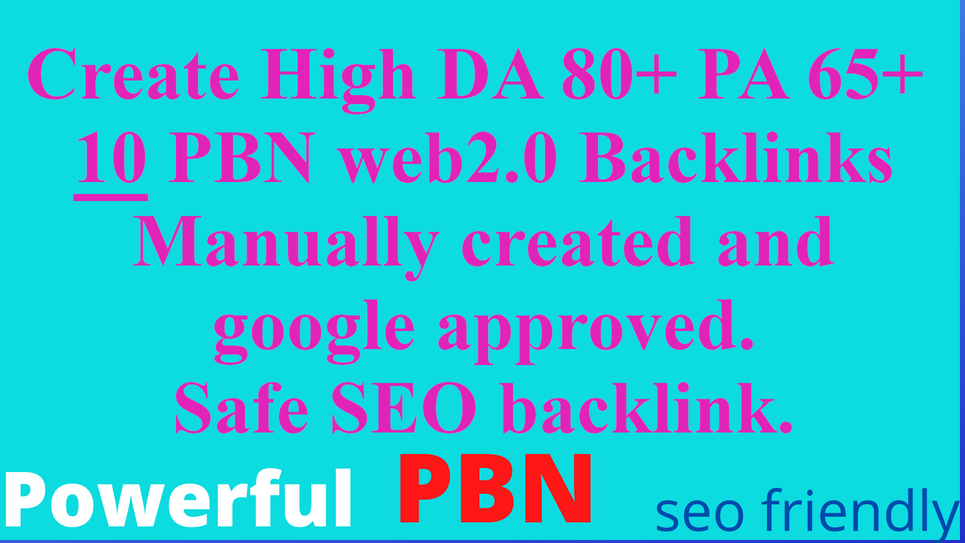 we will build Web 2.0 10 PBN Unique Sites DA 80+ PA 65+