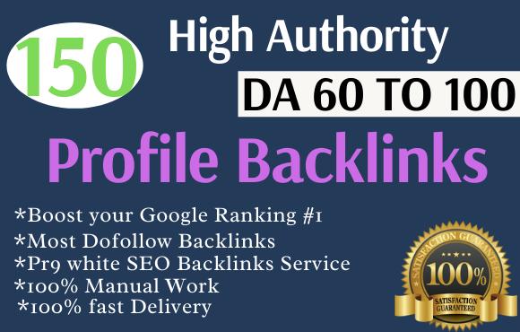 I will manually create 150 pr9 da 90 high authority dofollow profile backlinks