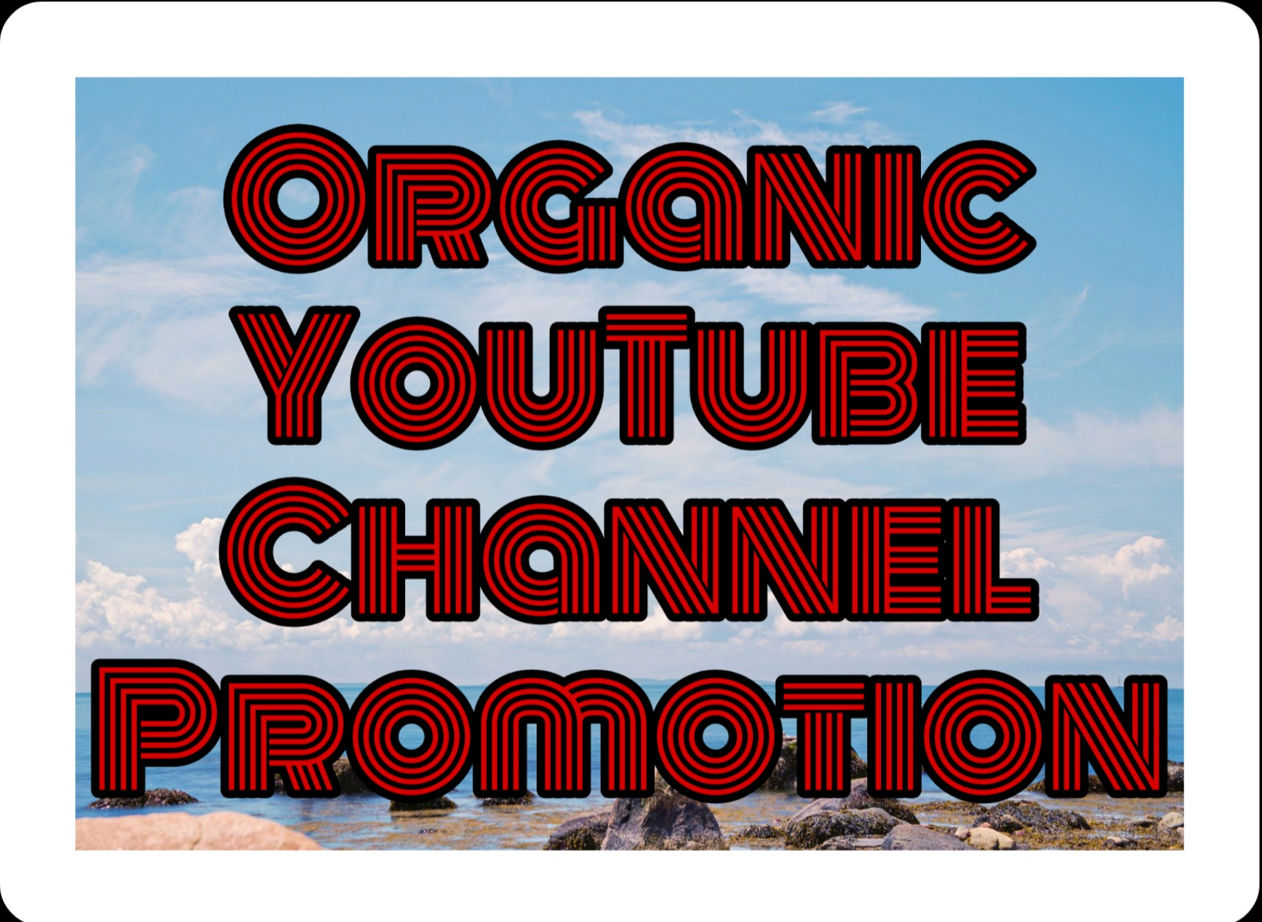 High quality organic YouTube promotion