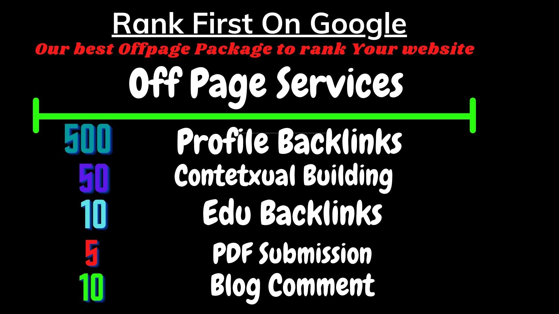 I will provide you 500 profile backlinks,  50 contextual backlinks 10 edu backlinks 10 blog comments