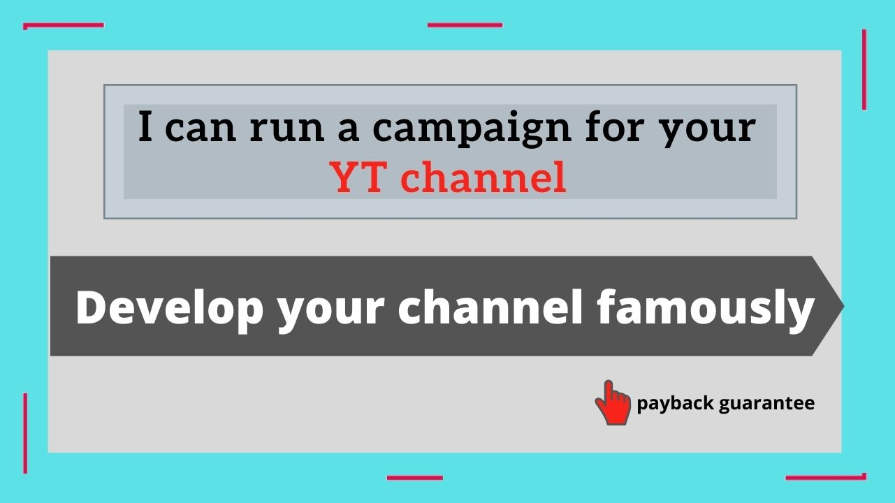 Video promotion & You Tube presence increase