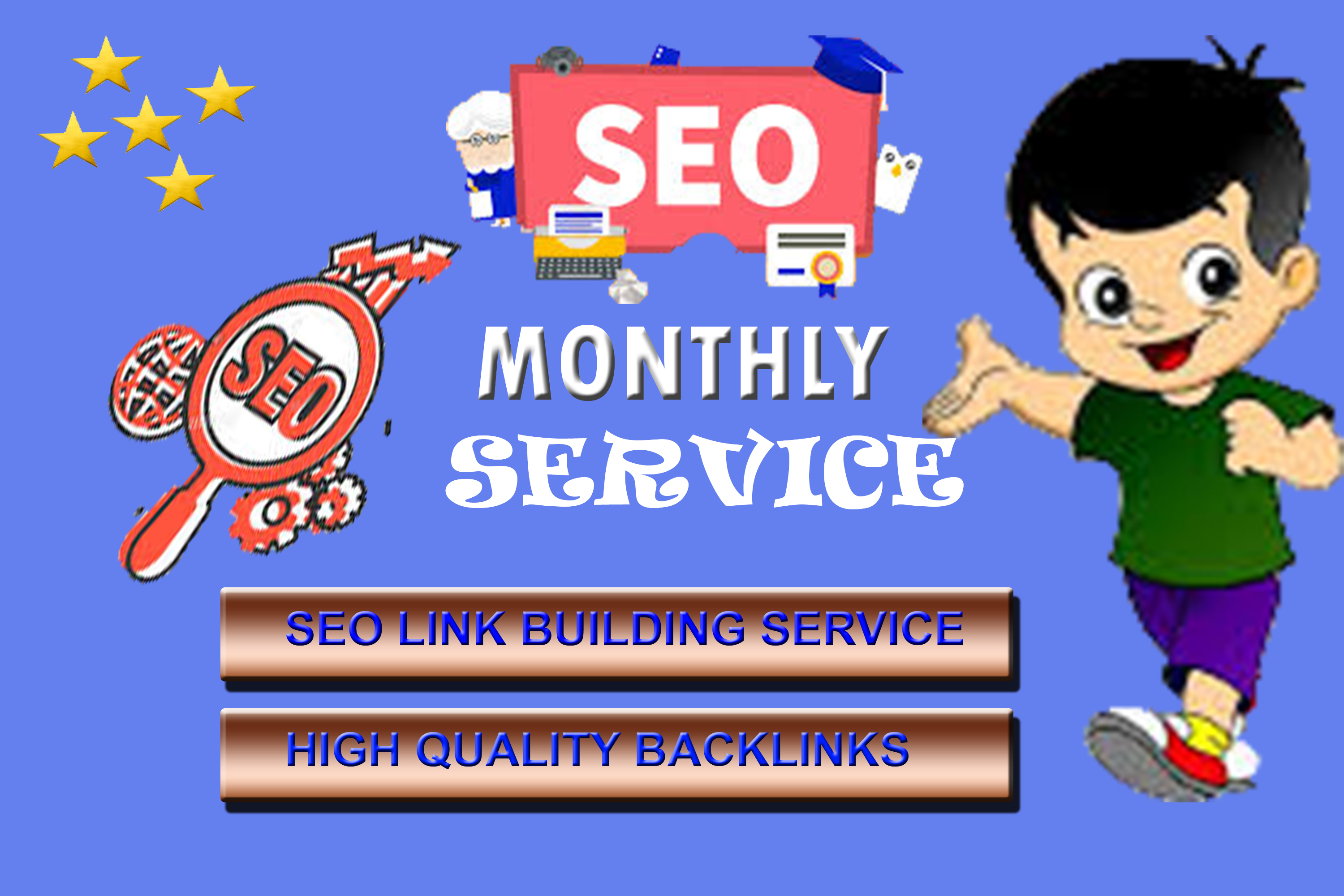 I will provide monthly high authority SEO backlinks service with google rank for your site