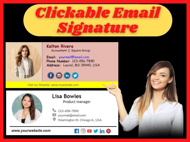 I will Design Professional Clickable Email Signature