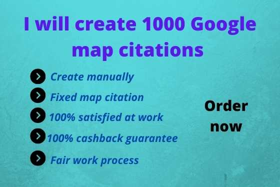 I will create 1000 google map citations for local SEO