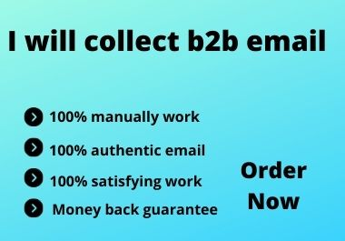 I will collect 100 b2b email list