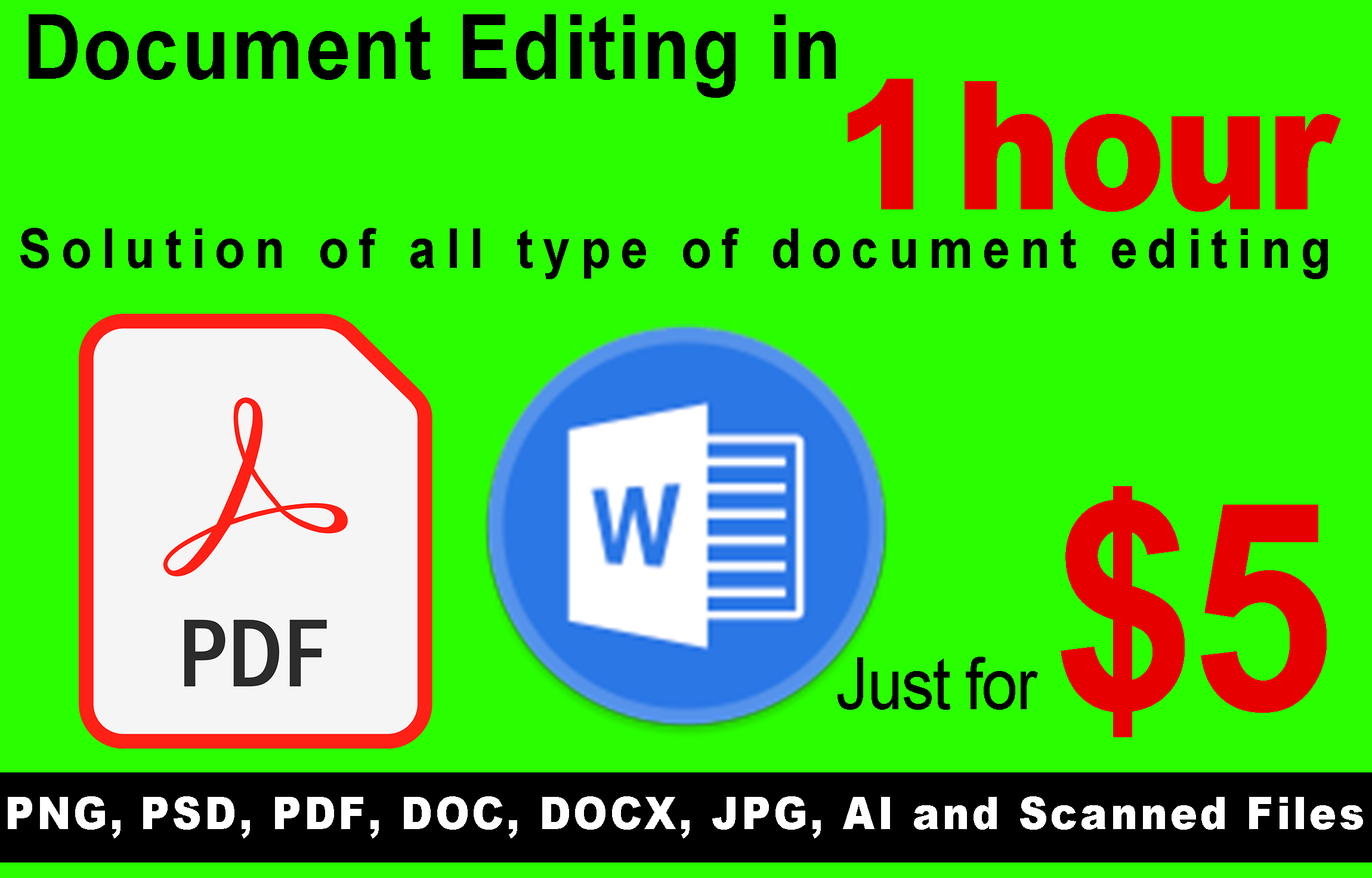 I will do any type of Photoshop editing of images and documents