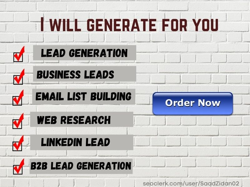 I will collect 100 valid,  active and real leads for you
