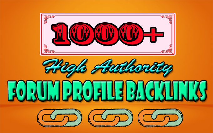 I will create 1000 high authority forum profile dofollow backlinks