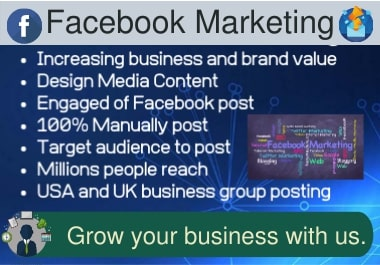 I will grow up your business to millions of targeted people with facebook marketing.