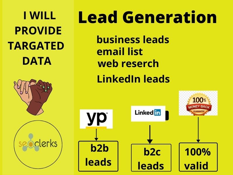 I will collect valid b2b or b2c leads for you.