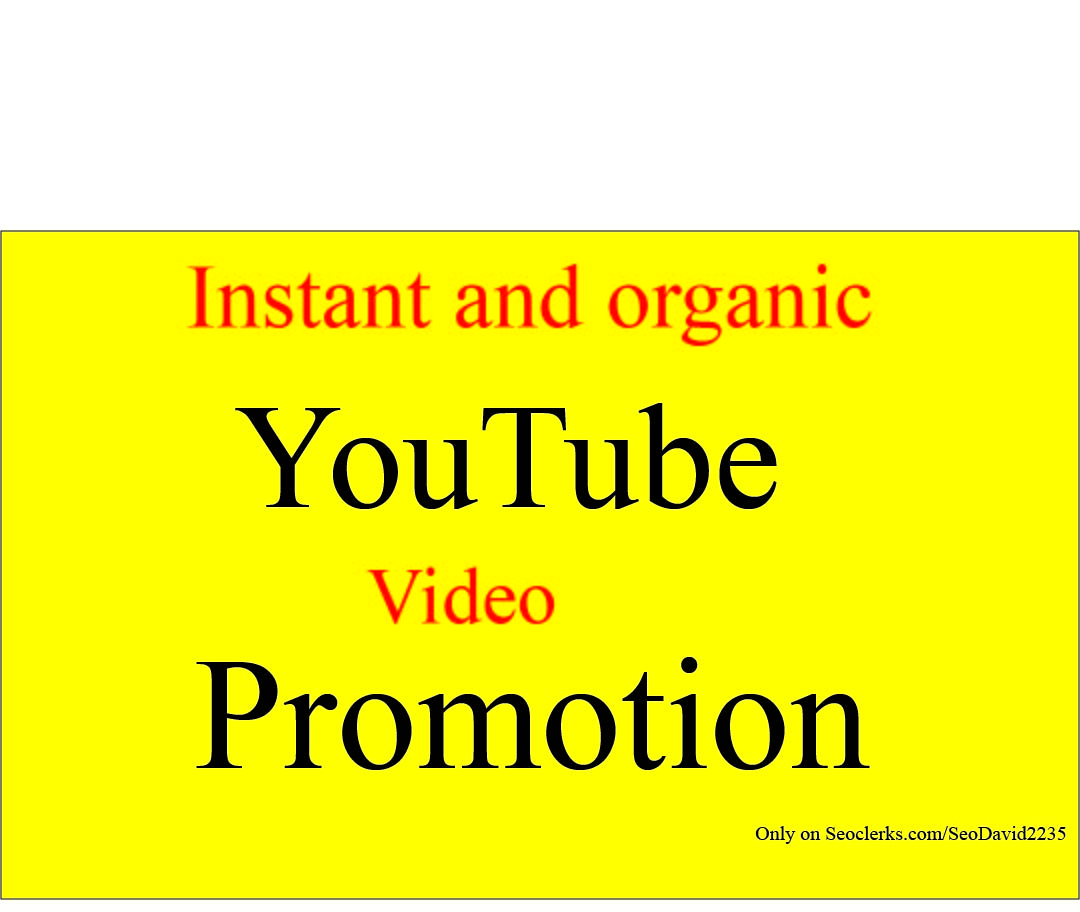 I will do super Fast Organic YouTube video promotion