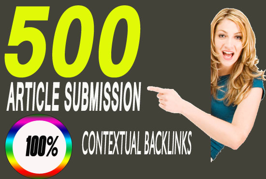 i will do 500 article submission contextual backlinks for google rank
