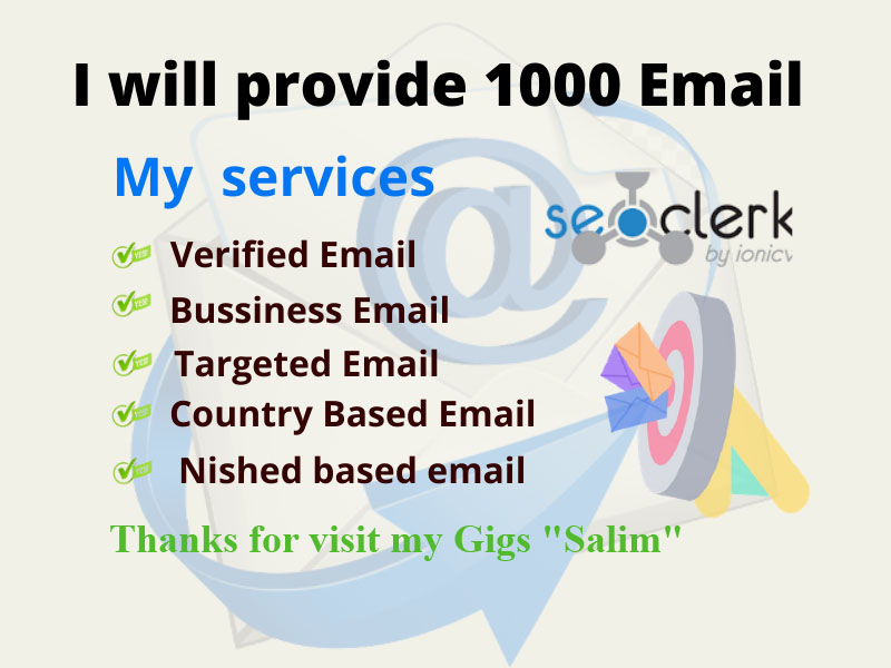 I will provide your targeted 1000 Email list
