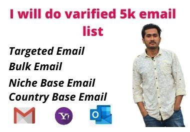 I will do verified 5k email list