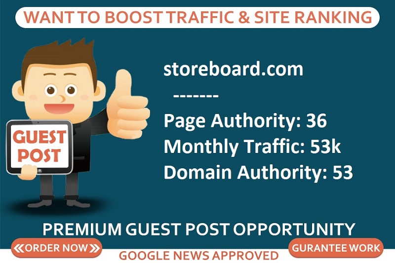 Add a guest post on storeboard,  storeboard. com DA 53