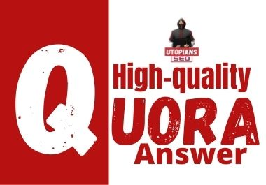 High quality Quora answer with your Keyword & URL.