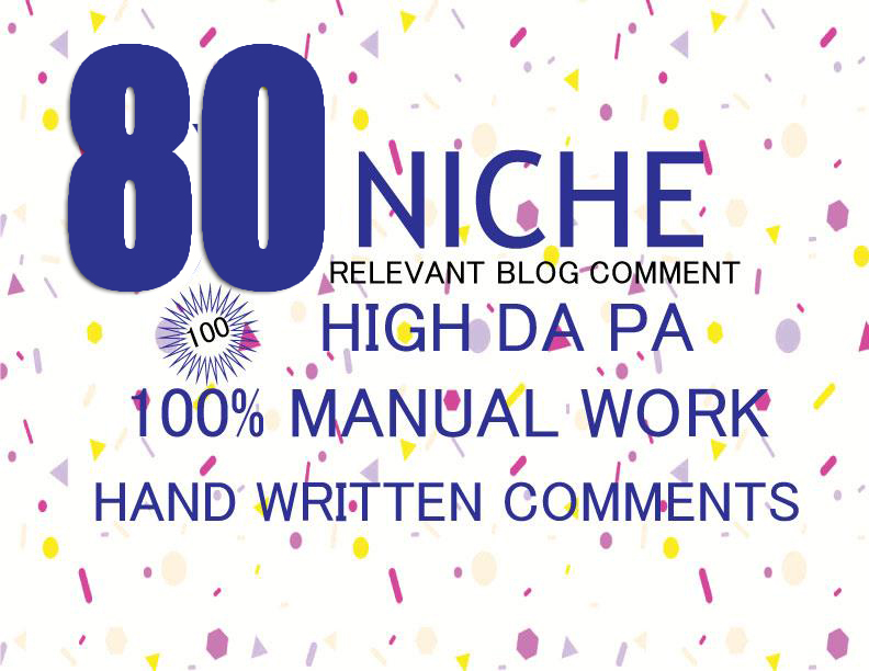 submit 80 high quality niche relevant blog comment backlinks for seo
