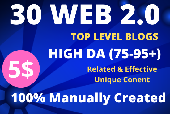 I Will Build 30 High Quality Web 2.0 Backlinks Manually