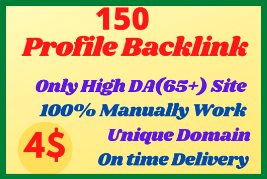 I will create Manually 150 High DA Profile Backlinks