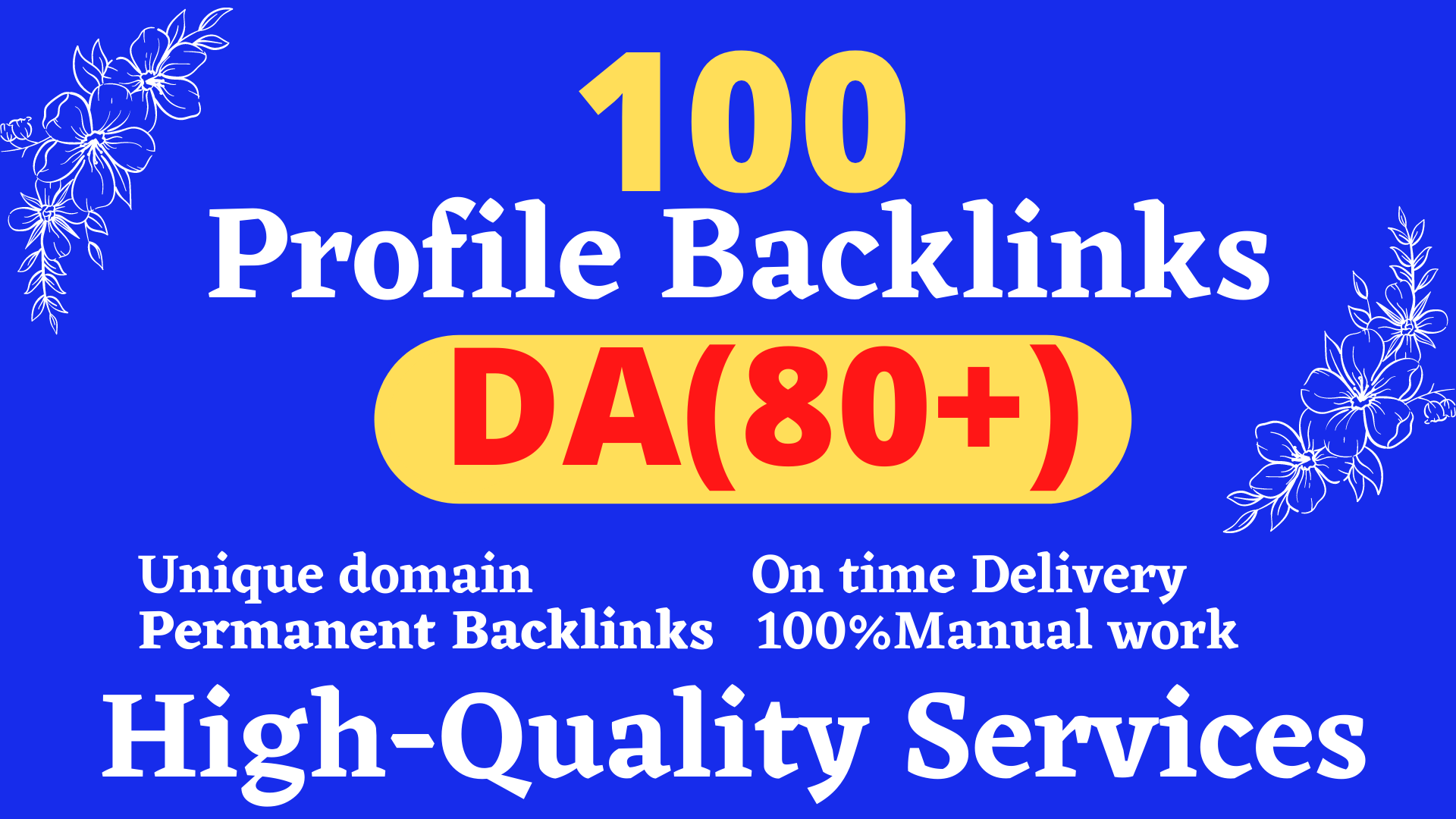Manually create 100 TOP BRAND 80+DA Profile Backlinks