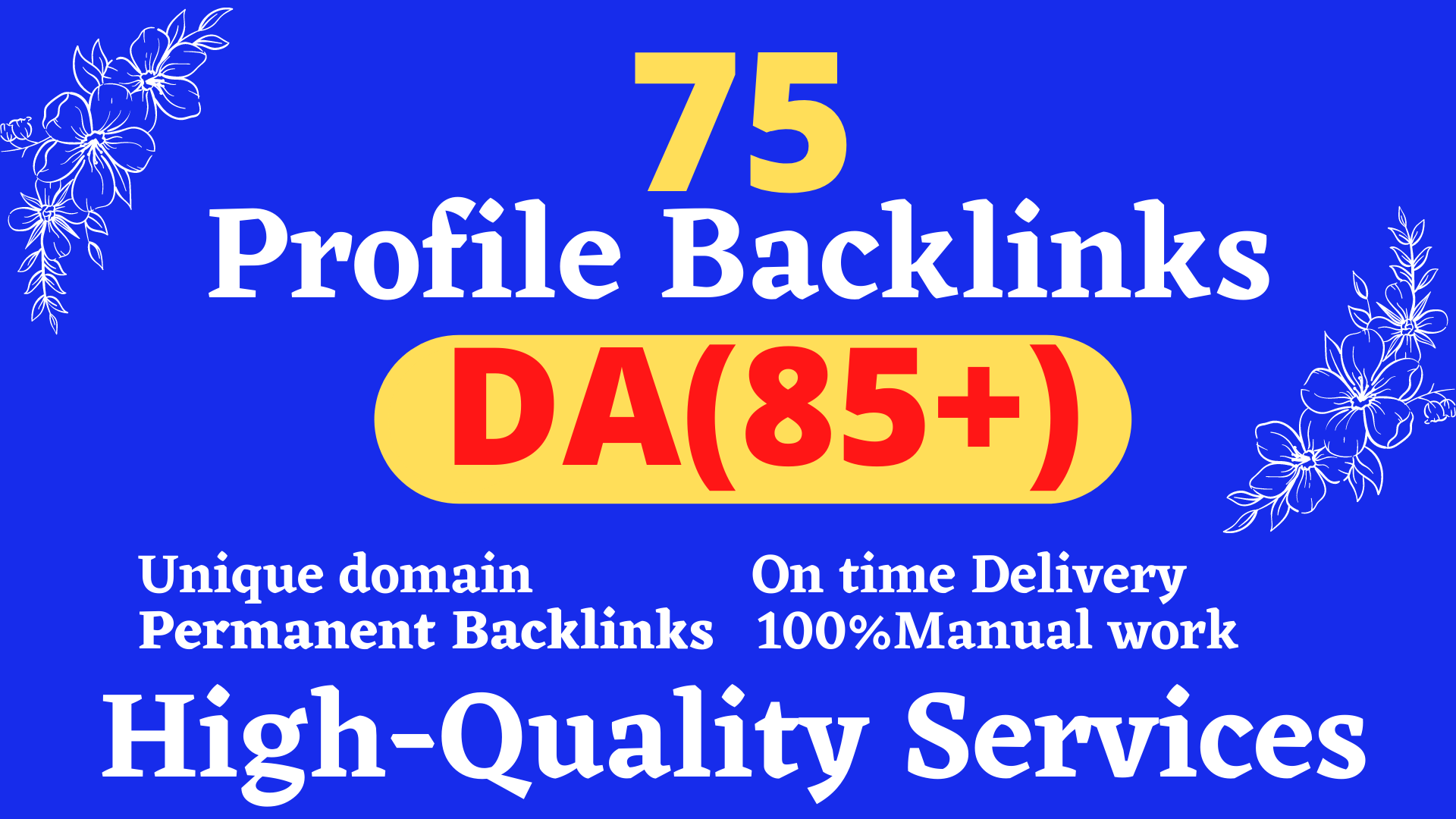 I will create 75 high authority profile backlinks for ranking your site