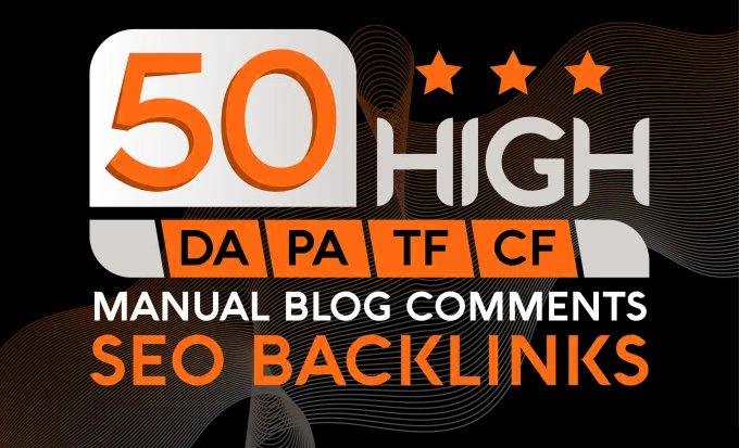 I Will Do 50 Mannually Blog Comments Backlinks For High DA PA