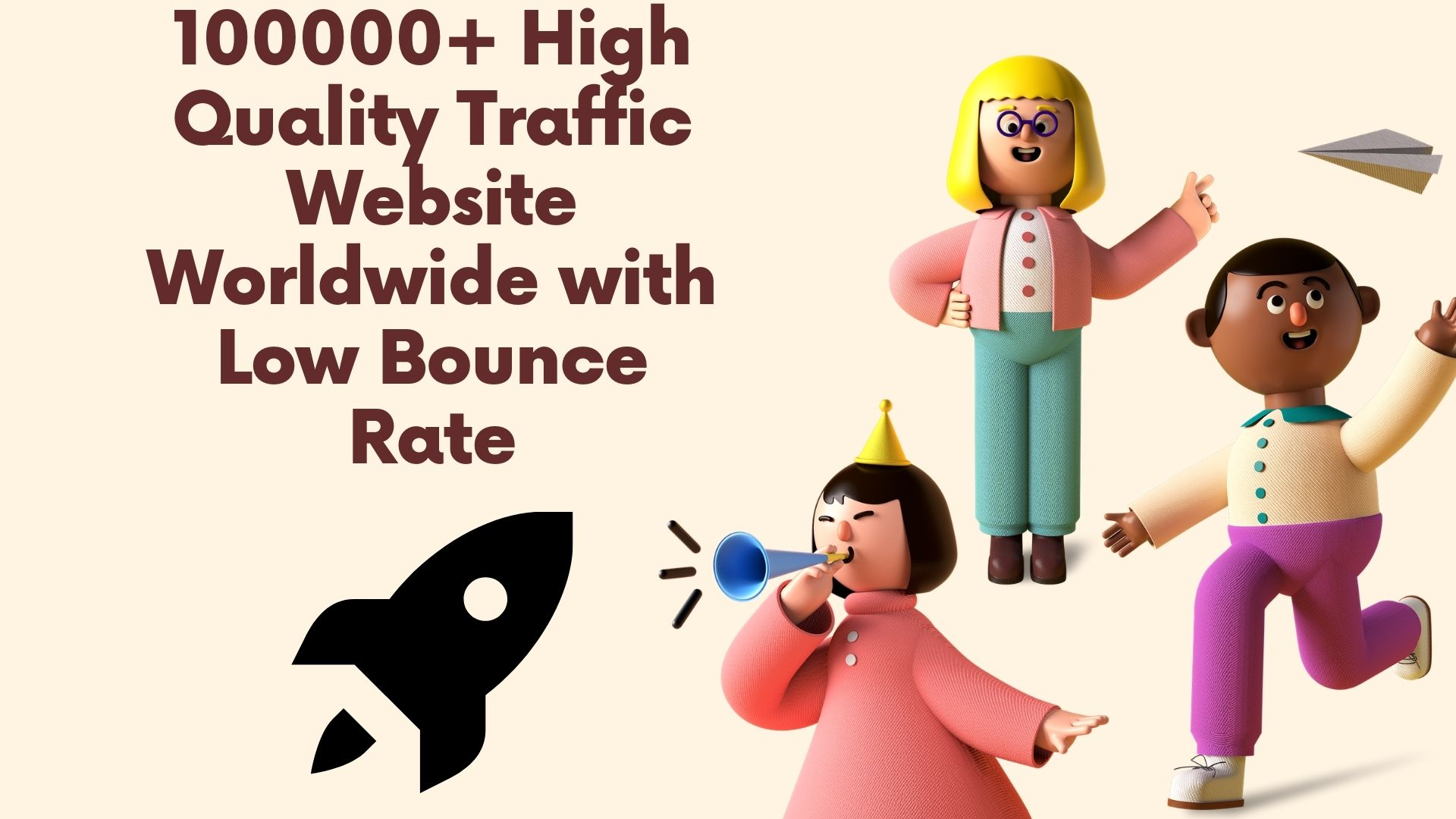100000+ High Quality Traffic Website Worldwide with Low Bounce Rate