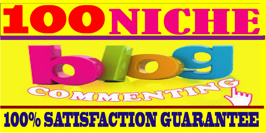 I will Do 100 Niche Relevant Blog Comments Backlinks on High DA & PA
