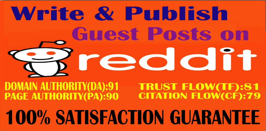 Write & Published Guest Post on Reddit High Authority DA & PA Permanent Backlinks