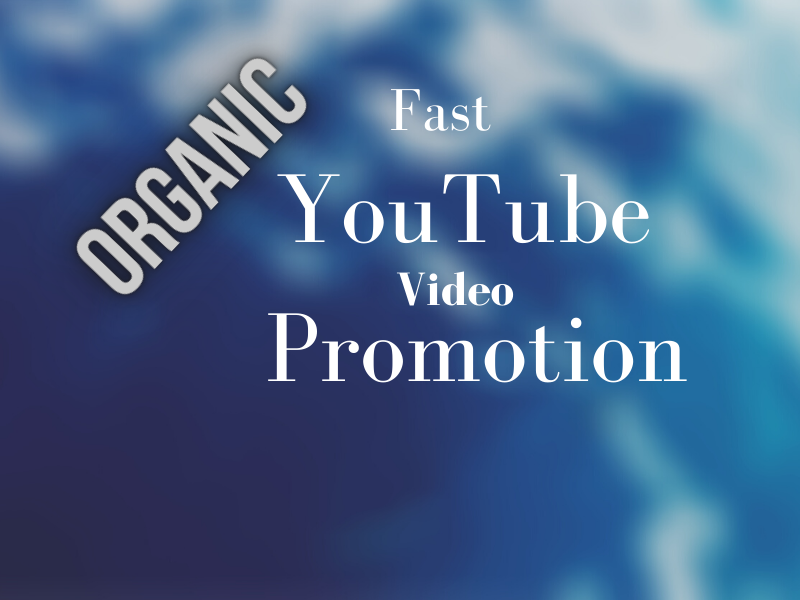 Fast YouTube Video Promotion by Real User