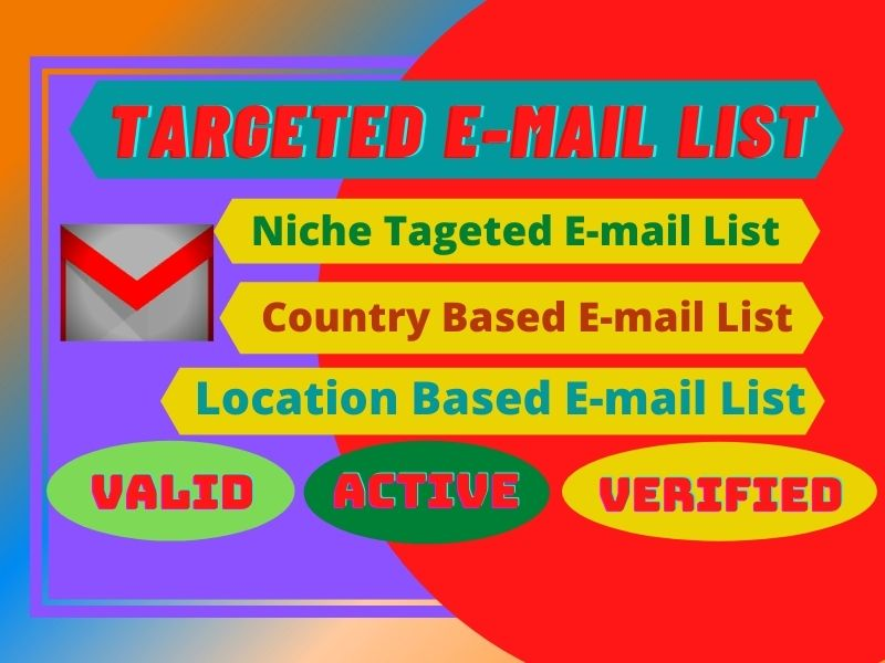 I will provide you a 500 to 20k country based ACTIVE & VALID E-MAIL list.
