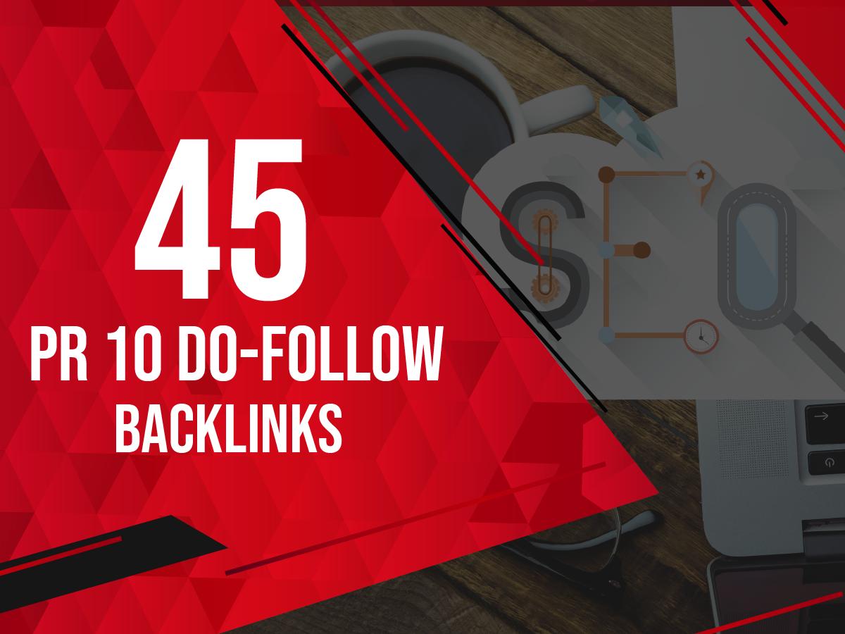 I willl make 45 high PR 10 do follow backlinks