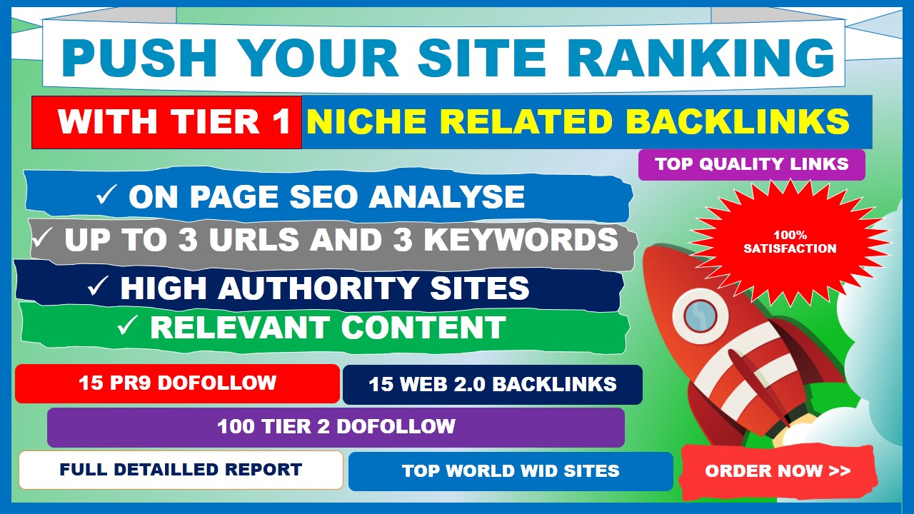 I will push your site ranking with tier 1 niche related backlinks