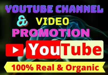 I will do YouTube account promotion or video promotion with Organic & Real Audience