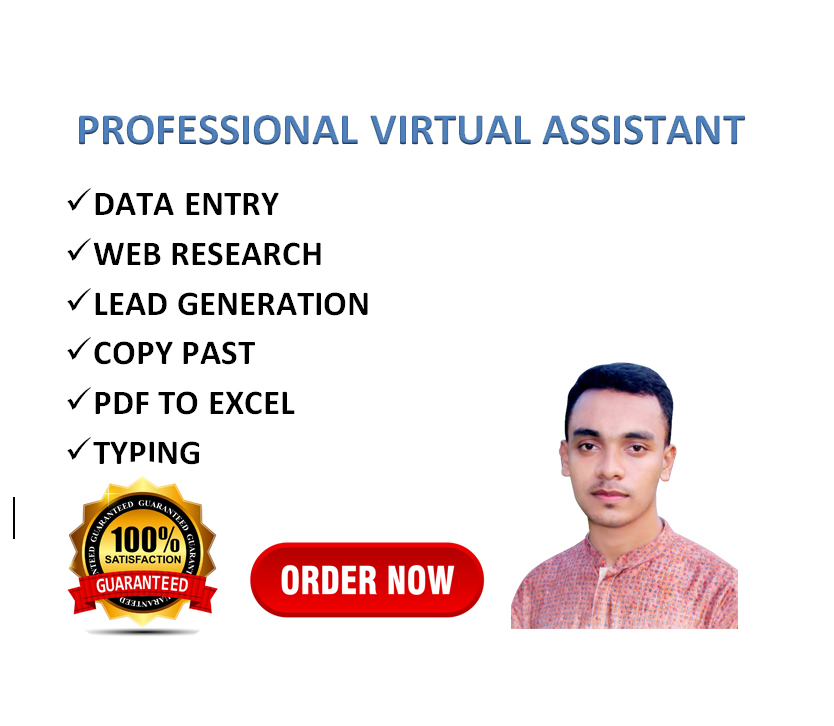 I will be your virtual assistant for data entry,  web research and lead generation for